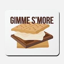 Gimme Smore Mousepad