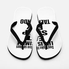 Life Is Eat Sleep And Taekwondo Flip Flops