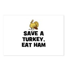 Save A Turkey, Eat Ham Postcards (Package of 8)