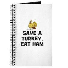 Save A Turkey, Eat Ham Journal