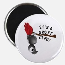 It's A Greyt Life Magnets
