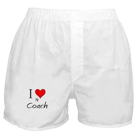 I Love My Coach Boxer Shorts