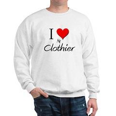 I Love My Clothier Sweatshirt