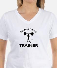"""Because I'm the Trainer"" T-Shirt"