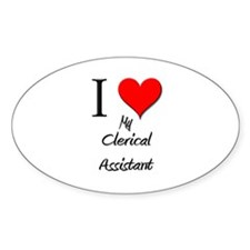 I Love My Clerical Assistant Oval Decal