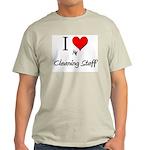 I Love My Cleaning Staff Light T-Shirt