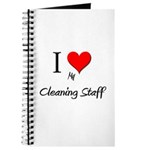 I Love My Cleaning Staff Journal