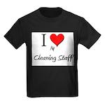 I Love My Cleaning Staff Kids Dark T-Shirt