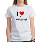 I Love My Cleaning Staff Women's T-Shirt