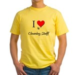 I Love My Cleaning Staff Yellow T-Shirt
