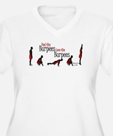 Feel the Burpees Love the Burpees Plus Size T-Shir