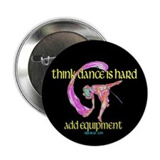 "Dance with Equipment 2.25"" Button (100 pack)"