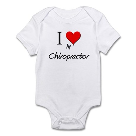 I Love My Chiropractor Infant Bodysuit