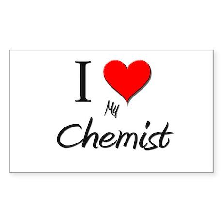 I Love My Chemist Rectangle Sticker