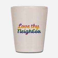 Neighbor Love Shot Glass