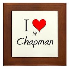 I Love My Chapman Framed Tile