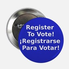 """Funny Register to vote 2.25"""" Button (10 pack)"""