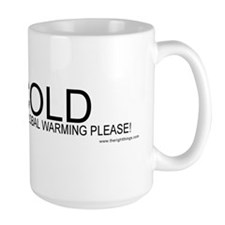 I'm Cold/Global Warming Mug