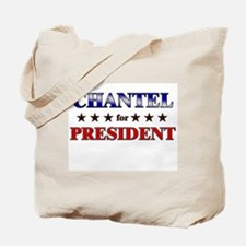 CHANTEL for president Tote Bag