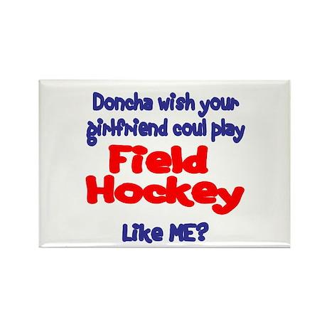 SportChick HockeyChick Doncha Rectangle Magnet (10