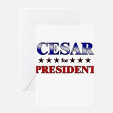 CESAR for president Greeting Card