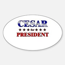 CESAR for president Oval Decal