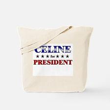 CELINE for president Tote Bag