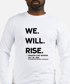 We. Will. Rise. Long Sleeve T-Shirt