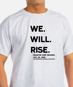 We. Will. Rise. T-Shirt