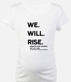 We. Will. Rise. Shirt