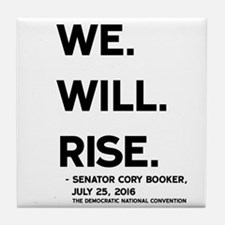 We. Will. Rise. Tile Coaster