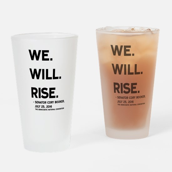 We. Will. Rise. Drinking Glass