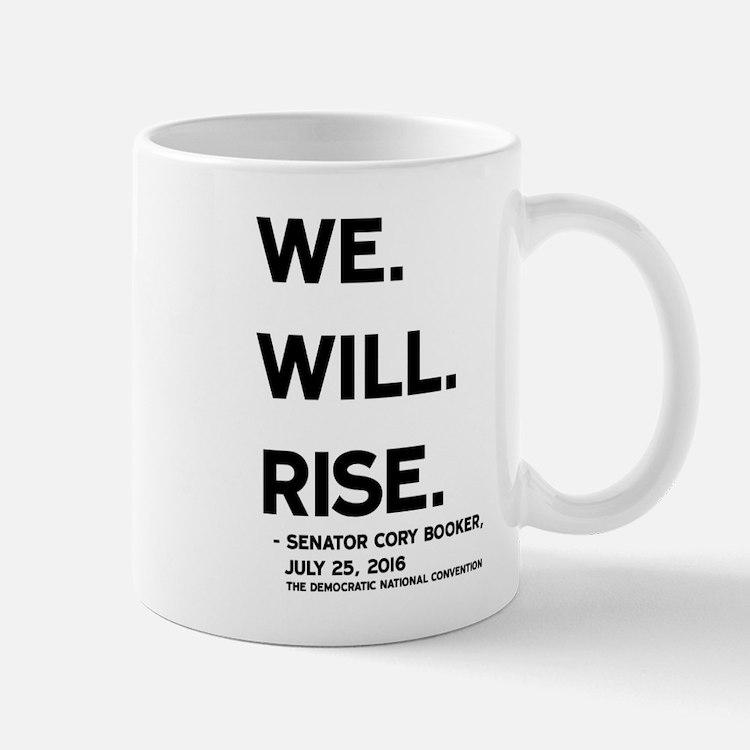 We. Will. Rise. Mugs