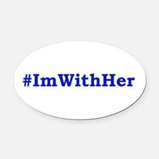 I'm With Her Oval Car Magnet