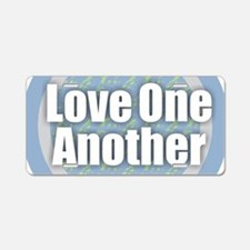 Love One Another Aluminum License Plate