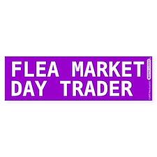 Flea Market Day Trader Bumper Bumper Sticker