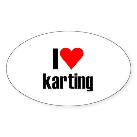 I love karting Oval Sticker