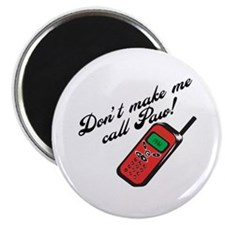 "Don't Make Me Call Paw 2.25"" Magnet (100 pack)"