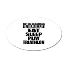 Life Is Eat Sleep And Triath Wall Decal
