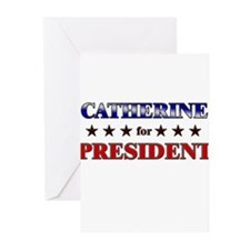 CATHERINE for president Greeting Cards (Pk of 20)