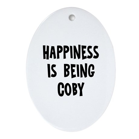 Happiness is being Coby Oval Ornament