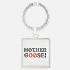 MOTHER GOOSE! - Keychains