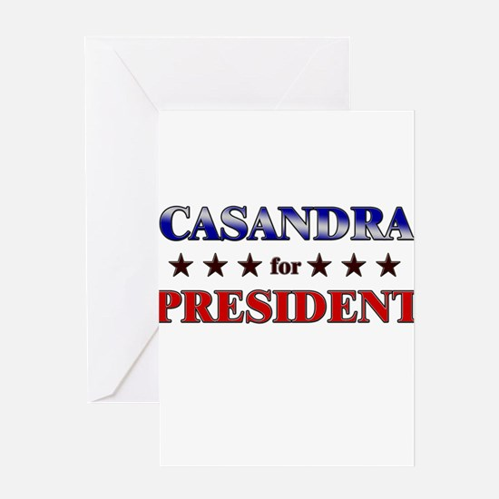 CASANDRA for president Greeting Card