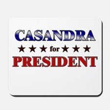 CASANDRA for president Mousepad