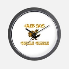 Caleb Says Gobble Gobble Wall Clock