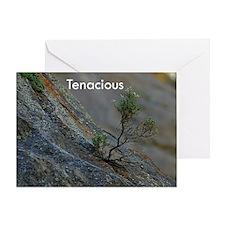 Tenacious Greeting Card