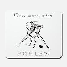 """""""Fuhlen"""" Mousepad"""