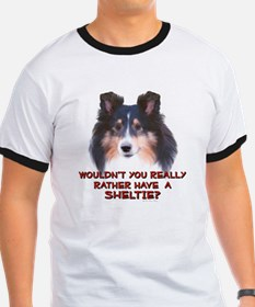Rather Have a Sheltie T