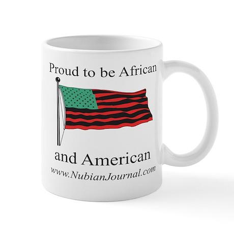 Proud to be African & American! Mug
