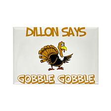 Dillon Says Gobble Gobble Rectangle Magnet